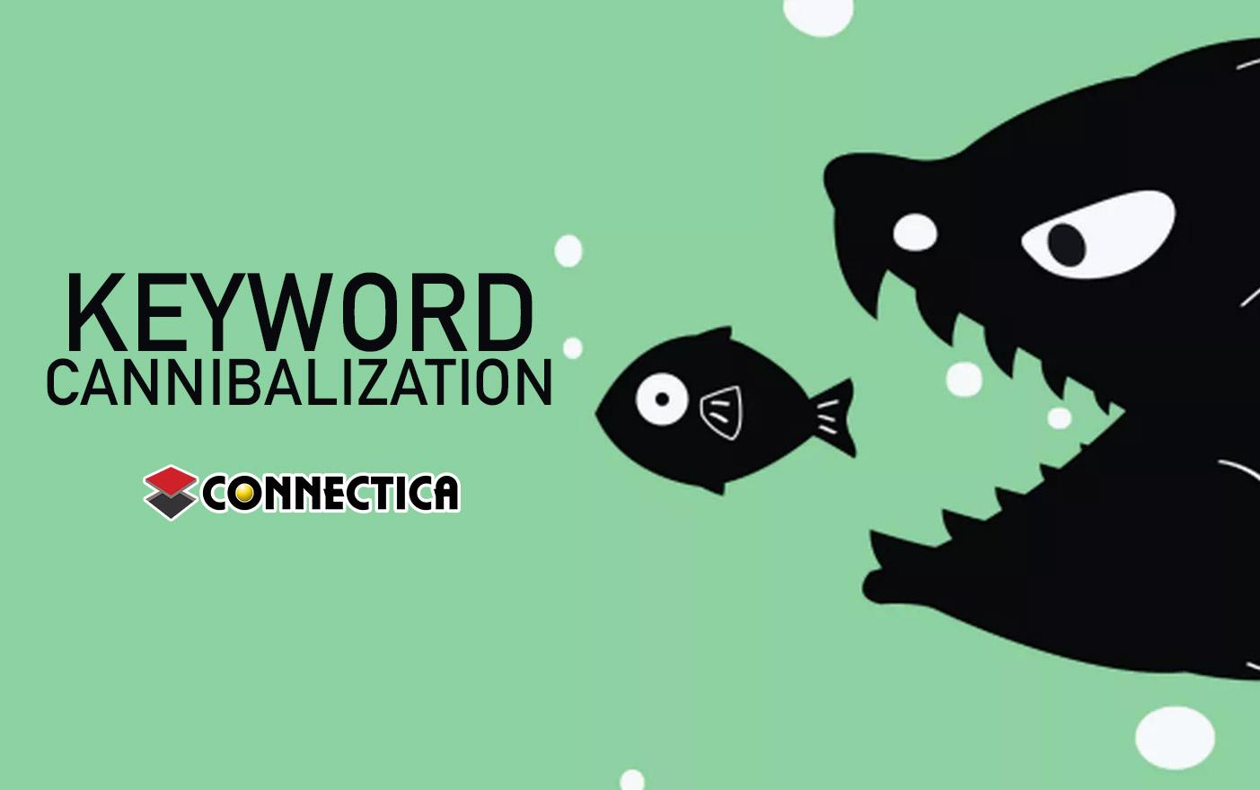 کلمه کلیدی Cannibalization چیست؟